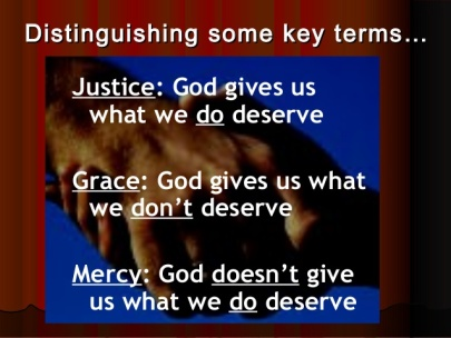 distinguishing-some-key-terms-justice-grace-mercy-2-638